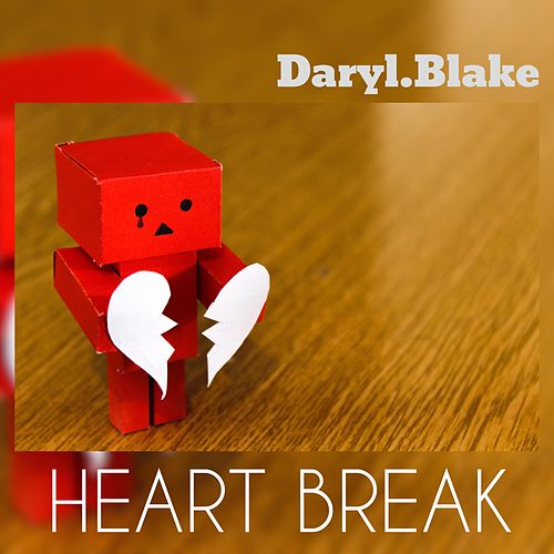 Heart Break von Daryl Blake