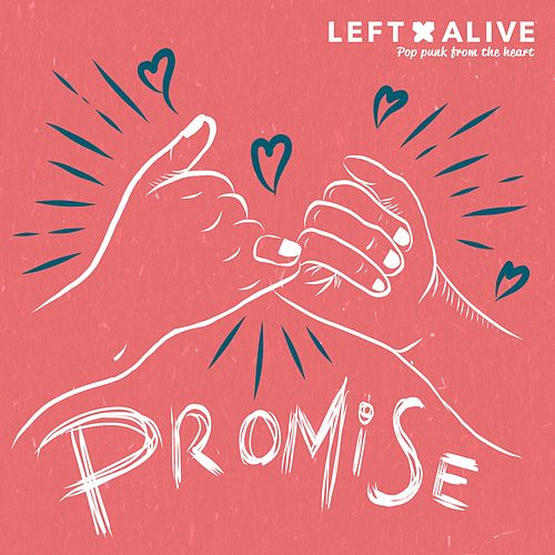 Promise by Left Alive