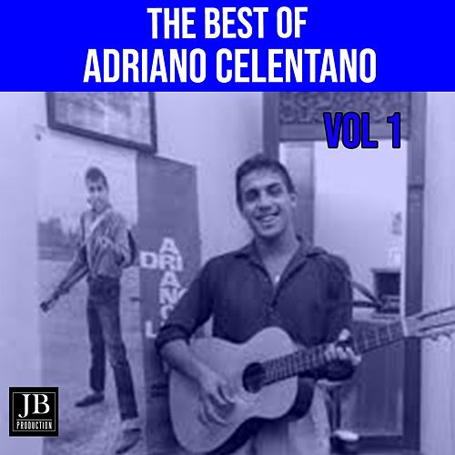 The Best of Adriano Celentano, Vol. 1 by Adriano Celentano
