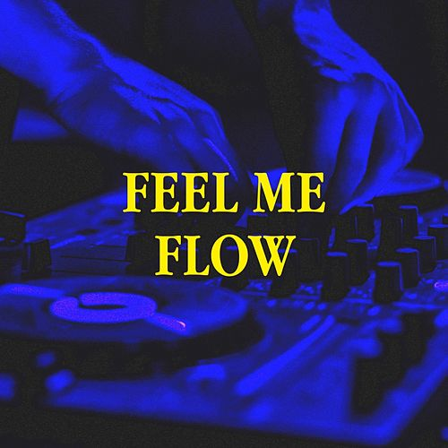 Feel Me Flow by Generation 90, R&B Hitmakers, The Party Hits All Stars