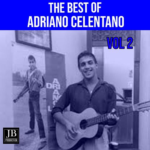 The Best of Adriano Celentano, Vol. 2 von Adriano Celentano