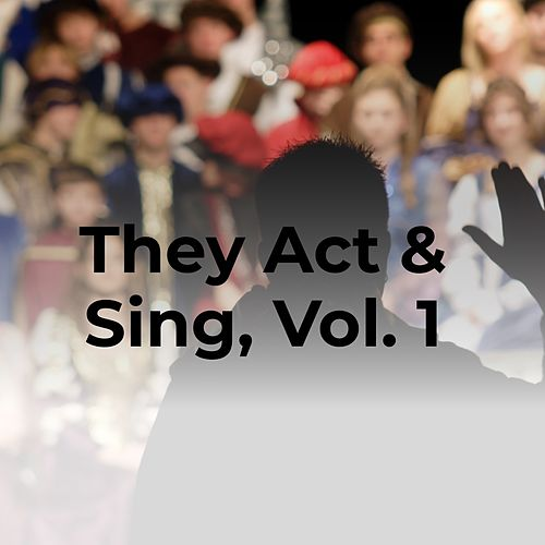 They Act & Sing, Vol. 1 von Jorge Negrete, Frank Fontaine, Pearl Bailey, Jane Froman