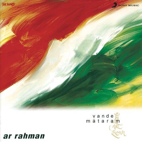 Vande Mataram von A.R. Rahman