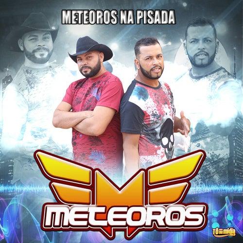 Meteoros na Pisada de Meteoros