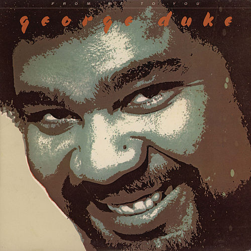 From Me To You von George Duke