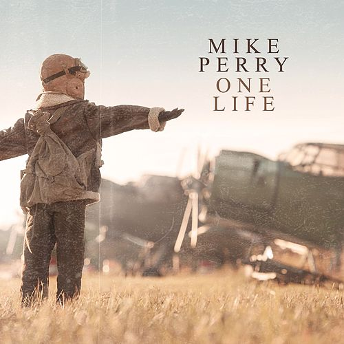 One Life de Mike Perry