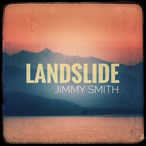 Landslide von Jimmy Smith