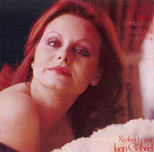 Rocio Durcal Canta Con Mariachi Vol. 4 by Rocío Dúrcal