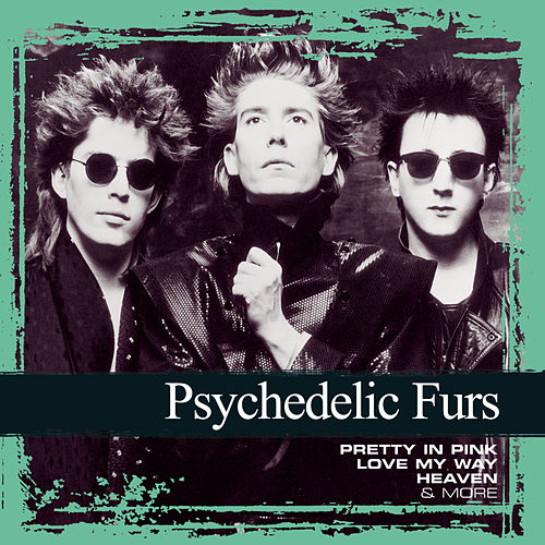 Collections de The Psychedelic Furs