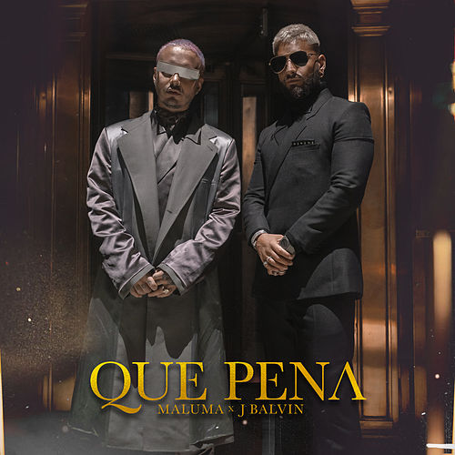 Qué Pena by Maluma & J.Balvin