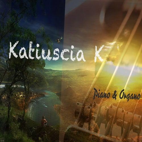 Piano & Organo by Katiuscia K
