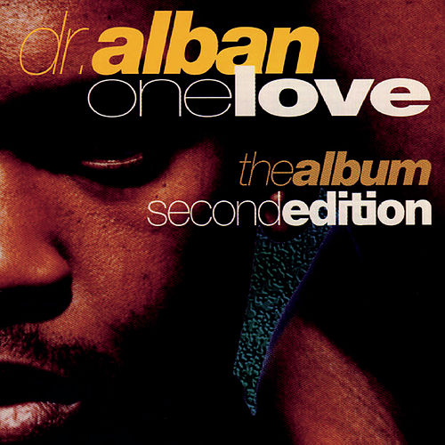 One Love (2nd Edition) von Dr. Alban