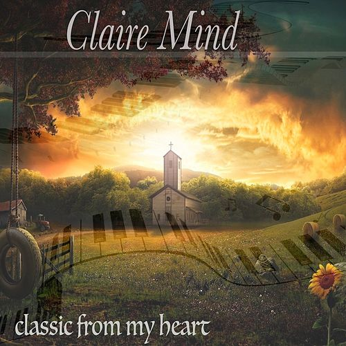 Classic from My Heart by Claire Mind
