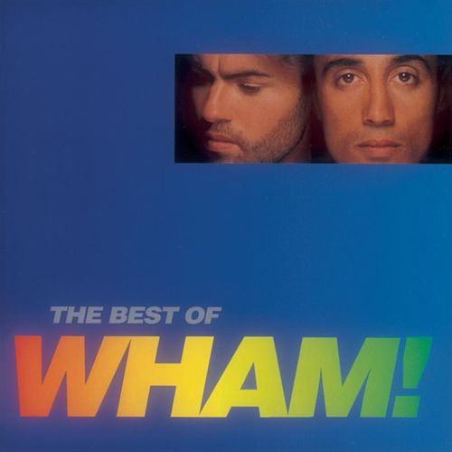If You Were There/The Best Of Wham von Wham!
