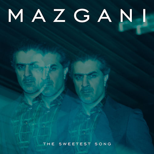 The Sweetest Song von Mazgani
