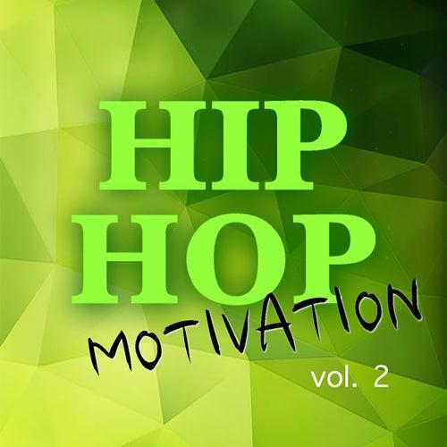 Hip Hop Motivation vol. 2 by Various Artists