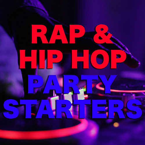Rap & Hip Hop Party Starters de Various Artists