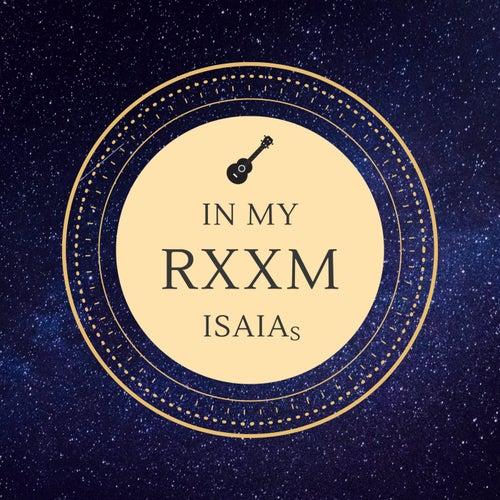 In My Rxxm von Isaias