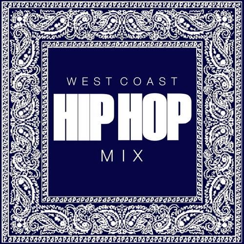 West Coast Hip Hop Mix de Various Artists