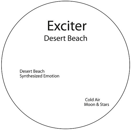 Desert Beach Ep von Exciter