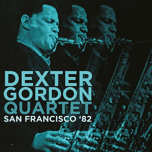 San Francisco '82 von Dexter Gordon
