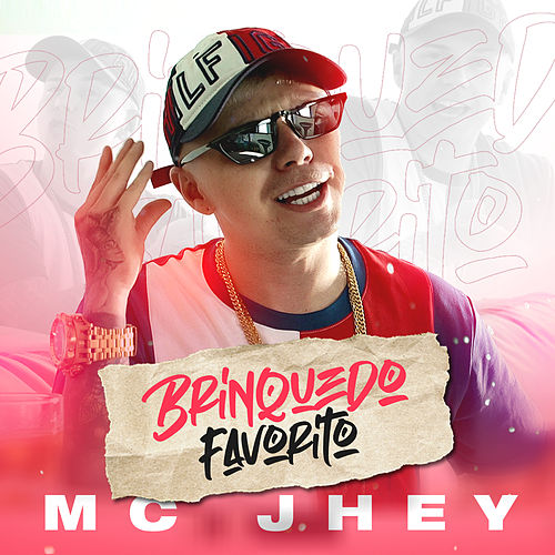 Brinquedo Favorito by MC Jhey