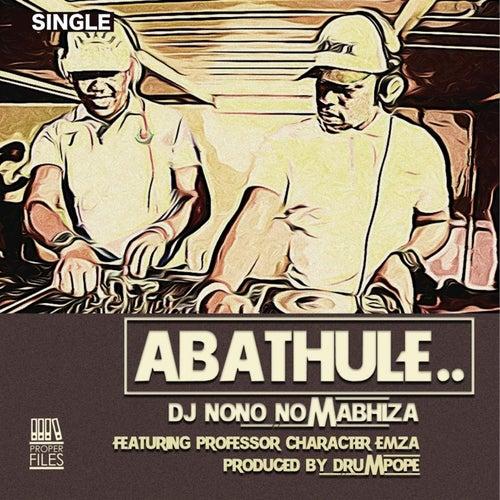 Abathule von DjNono no Mabhiza