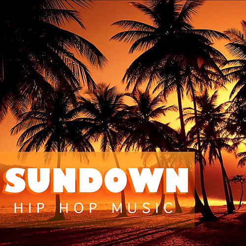 Sundown Hip Hop Music de Various Artists