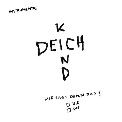 Wer Sagt Denn Das? (Instrumentals) de Deichkind