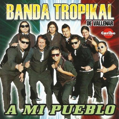 A Mi Pueblo de La Banda Tropikal de Vallenar