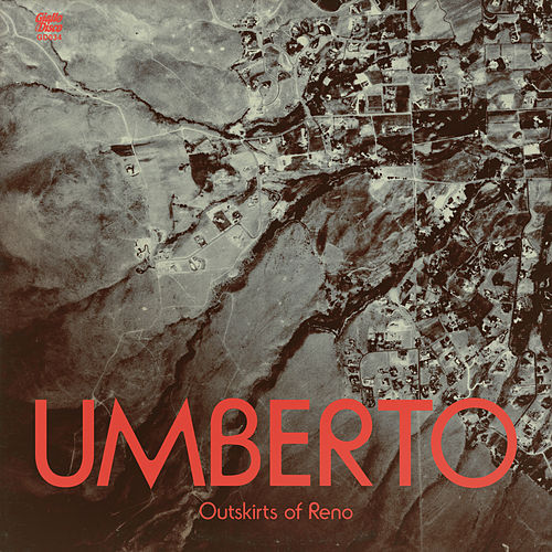 Outskirts Of Reno EP by Umberto