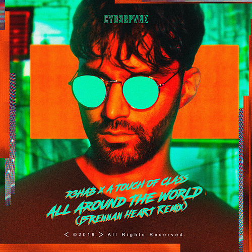 All Around The World (La La La) (Brennan Heart Remix) de R3HAB