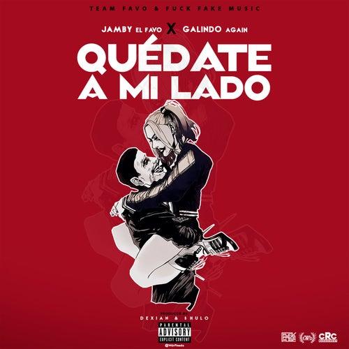 Quédate A Mi Lado by Jamby El Favo
