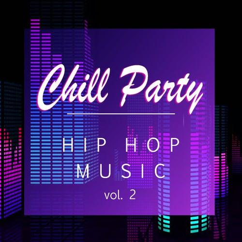 Chill Party Hip Hop vol. 2 de Various Artists