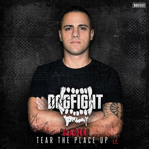 Tear The Place Up EP von The Blaster