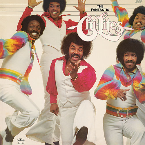 The Fantastic Chi-Lites by The Chi-Lites