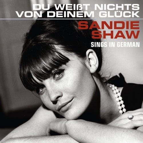 Du Weißt Nichts Von Deinem Glück (Sings In German) de Sandie Shaw