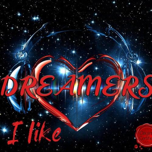 I Like von DREAMERS