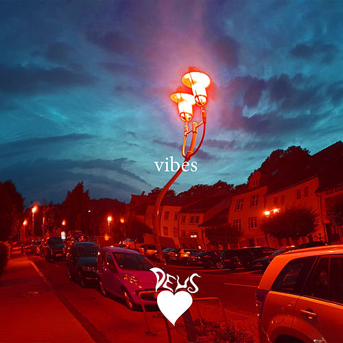 Vibes by dEUS