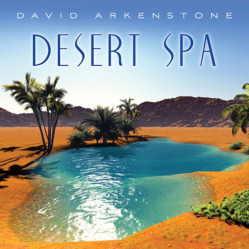 Desert Spa de David Arkenstone