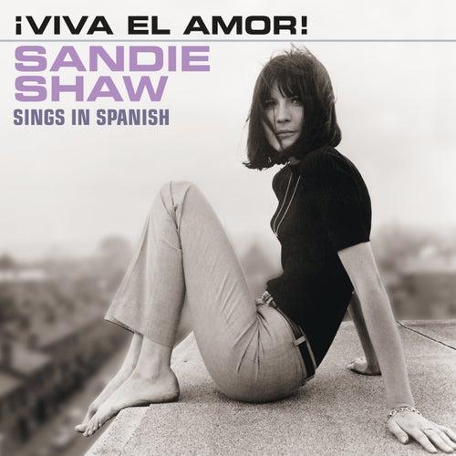 ¡Viva El Amor! (Sings In Spanish) de Sandie Shaw