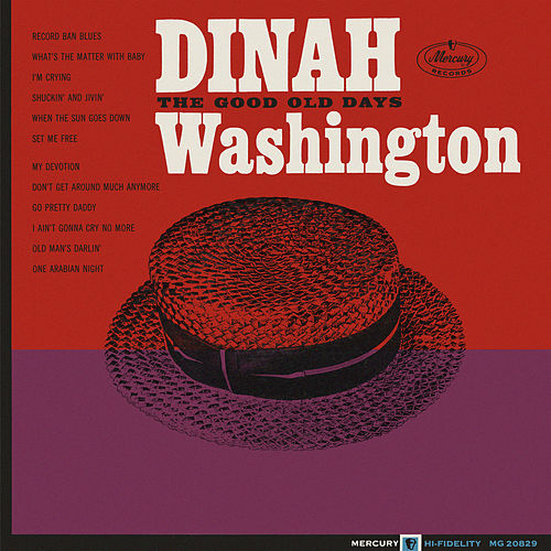 The Good Old Days de Dinah Washington