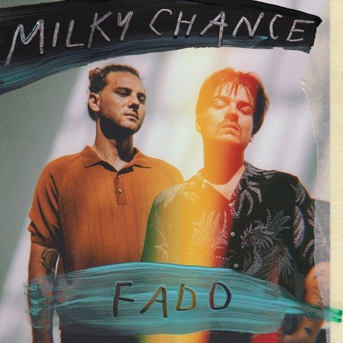 Fado de Milky Chance