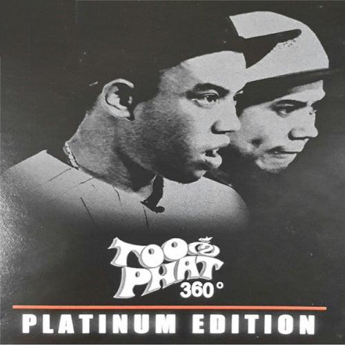 360 Degrees (Platinum Edition) von Too Phat
