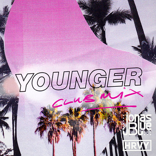 Younger (Club Mix) van Jonas Blue