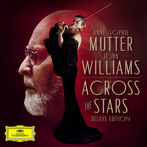 Across The Stars (Deluxe Edition) von Anne-Sophie Mutter