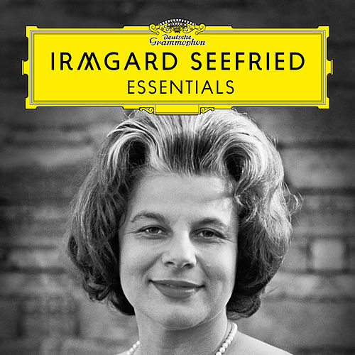 Irmgard Seefried: Essentials by Irmgard Seefried