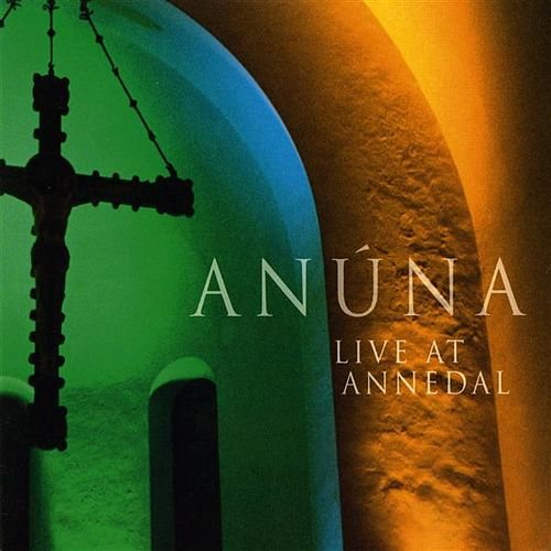 Anuna: Live at Annedal by Anúna