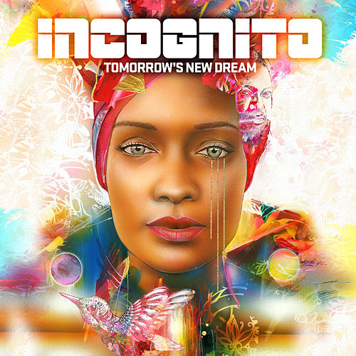 Tomorrow's New Dream von Incognito