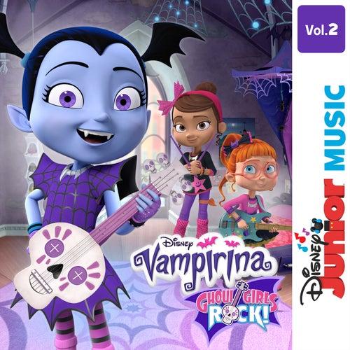 Disney Junior Music: Vampirina - Ghoul Girls Rock! Vol. 2 von Cast - Vampirina
